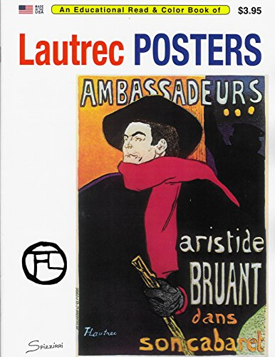 (A Coloring Diary of Lithographs by Henri de Toulouse-Lautrec (1864-1901): From the Art Institute of Chicago)