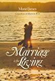Marriage Is for Loving, Muriel James, 0201034557