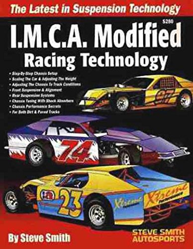 I.M.C.A. MODIFIED RACE CAR FULLY ILLUSTRATED SET UPS & TECHNOLOGY MANUAL IMCA - COVERING: Suspension Setup, Adjusting to Track Conditions, Chassis Adjusting, Torque, Springs, Shocks, Tires Rear Suspension, Dirt & Paved Track