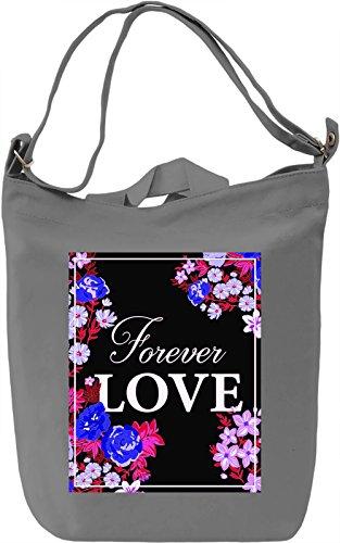 Forever Love Borsa Giornaliera Canvas Canvas Day Bag| 100% Premium Cotton Canvas| DTG Printing|