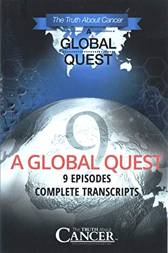 The Truth About Cancer A Global Quest 9 Episodes Complete ()