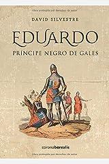 Eduardo, Príncipe Negro  de Gales (Spanish Edition) Paperback