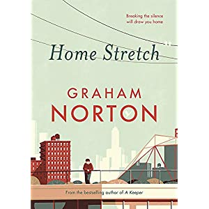 Home Stretch: THE SUNDAY TIMES BESTSELLER