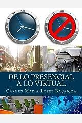 De lo Presencial a lo Virtual (Spanish Edition) Paperback