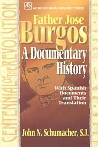 Father Jose Burgos: A Documentary History (English, Spanish and Spanish Edition)