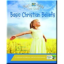 Family Nights Tool Chest: Basic Christian Beliefs