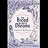 The Bread We Eat in Dreams