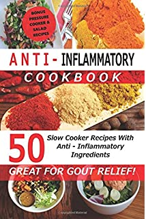 Gout cookbook 85 healthy homemade low purine recipes for people anti inflammatory cookbook 50 slow cooker recipes with anti inflammatory ingredients great for forumfinder Choice Image