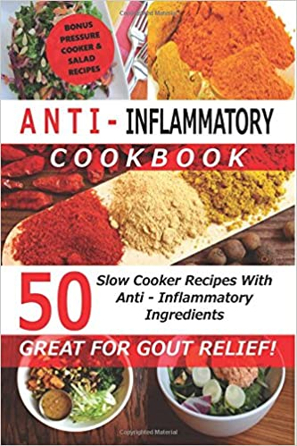 Anti inflammatory cookbook 50 slow cooker recipes with anti anti inflammatory cookbook 50 slow cooker recipes with anti inflammatory ingredients great for gout slow cooker cookbooks kate marsh recipe forumfinder Choice Image