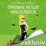 Zweimal Hölle und zurück (Betsy Taylor 10) | Mary Janice Davidson