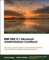 IBM DB2 9.7 Advanced Administration Cookbook Cover