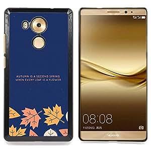 Queen Pattern - FOR Huawei Mate 8 - Autumn Fall Leaves Minimalist Text Blue Navy - Cubierta del caso de impacto con el patr???¡¯???€????€????&su