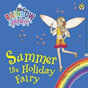 Rainbow Magic: Summer the Holiday Fairy Audiobook