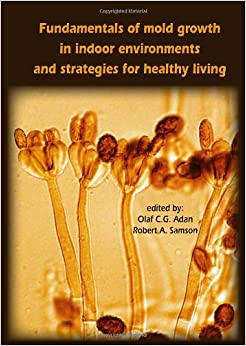 Fundamentals Of Mold Growth In Indoor Environments And Strategies For Healthy Living por Olaf C. G. Adan epub