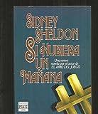 Si Hubiera UN Manana/If Tomorrow Comes by Sidney Sheldon (1985-09-02)