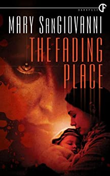 The Fading Place by [SanGiovanni, Mary]