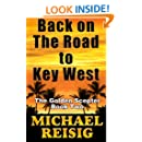 Back On The Road To Key West (Volume 2)