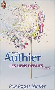 Les liens défaits par Christian Authier