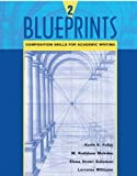 img - for Blueprints 2: Composition Skills for Academic Writing (Bk. 2) by Keith S. Folse (2002-09-11) book / textbook / text book