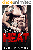 Packing Heat: A Bad Boy Secret Baby Romance (Barone Crime Family)