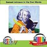 Dr. Samuel Johnson: In His Own Words | Samuel Johnson