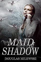 Maid of Shadow