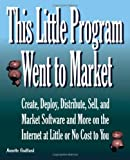 This Little Program Went to Market, Annette Godtland, 0615345832