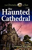 The Haunted Cathedral, Antony Barone, 1602901155