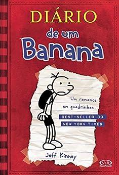 Diário de um Banana: 1 por [Kinney, Jeff]