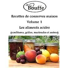 JeBouffe Recettes de conserves maison volume 1 (French Edition)