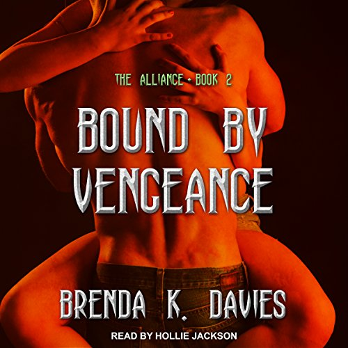 Bound by Vengeance: Alliance Series, Book 2 by Tantor Audio