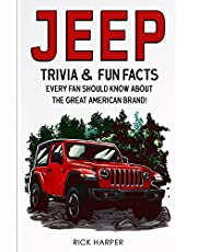 Jeep: Trivia & Fun Facts Every Fan Should Know About The Great American Brand!