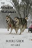 The Alaskan Malamute - A Buyer's Guide (1)
