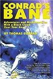 Conrad's Bane, Thomas E. Conrad, 0595231594