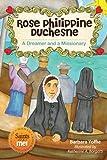 Rose Philippine Duchesne, Barbara Yoffie, 076482239X