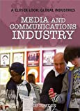 Media and Communications Industry, Rosie Wilson, 1435896327