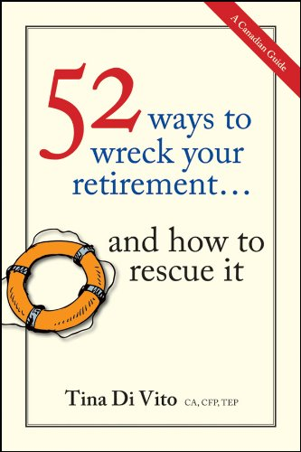 52 Ways to Wreck Your Retirement: ...And How to Rescue It pdf epub