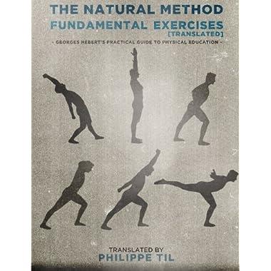 The Natural Method: Fundamental Exercises (Volume 2)
