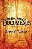 Dim Hope Bomock's Documents, Brian C. Rineer, 144899408X