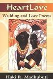 Heart Love, Haki R. Madhubuti, 0883782014