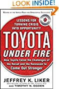 #7: Toyota Under Fire: Lessons for Turning Crisis into Opportunity