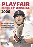 img - for Playfair Cricket Annual 2006 by Bill Frindall (2006-04-03) book / textbook / text book