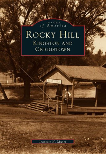 ROCKY HILL Kingston and Griggstown (NJ) (Images of - Park Rockingham