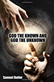 img - for God the Known and God the Unknown book / textbook / text book