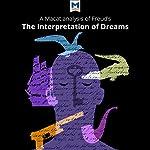 A Macat Analysis of Sigmund Freud's The Interpretation of Dreams | William J. Jenkins