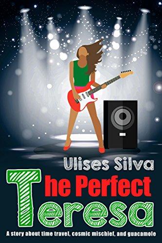 The Perfect Teresa by [Silva, Ulises]