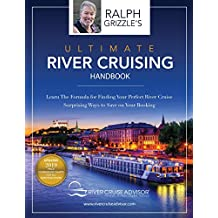 The Ultimate River Cruising Handbook: Learn the formula for finding your perfect cruise