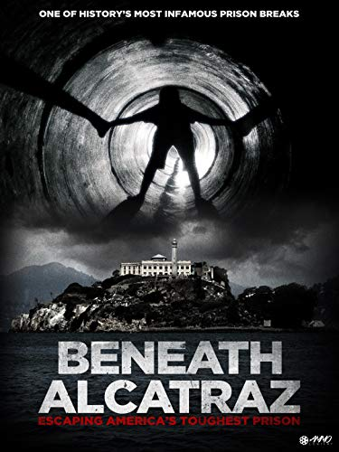 Beneath Alcatraz (Frank Morris John Anglin And Clarence Anglin)