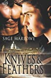 Knives and Feathers, Sage Marlowe, 1781845468
