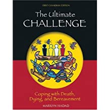 The Ultimate Challenge: Coping with Death, Dying and Bereavement